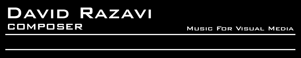 David Razavi - Composer - Music for Visual Media